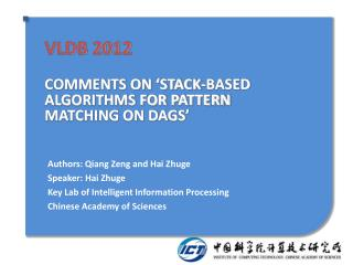 VLDB 2012 COMMENTS ON �STACK-BASED ALGORITHMS FOR PATTERN MATCHING ON DAGS�