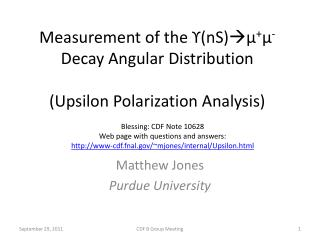 Measurement of the ϒ( nS )  μ + μ -  Decay Angular Distribution (Upsilon Polarization Analysis)