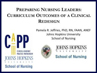 Preparing Nursing Leaders: Curriculum Outcomes of a Clinical Redesign