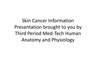 Sun Exposure/Skin Cancer