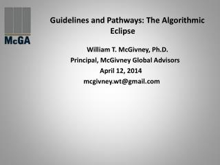 Guidelines and Pathways: The Algorithmic Eclipse