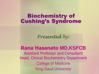 Biochemistry of  Cushing's Syndrome
