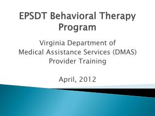 EPSDT Behavioral Therapy Program