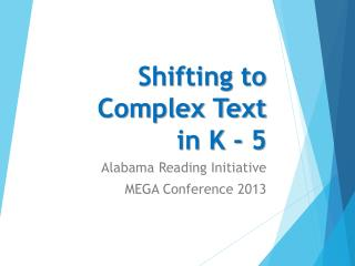 Shifting to Complex Text in K - 5