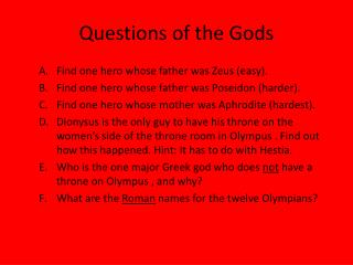 Questions of the Gods