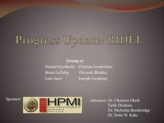 Progress Update: RIDFT