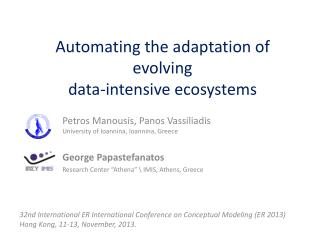 Automating the adaptation of evolving data-intensive  ecosystems
