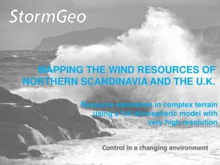 MAPPING THE WIND RESOURCES OF NORTHERN SCANDINAVIA AND THE U.K.