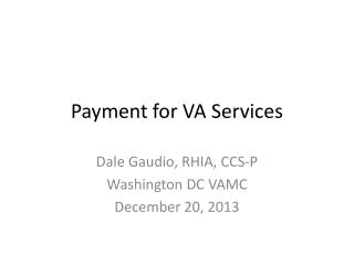 Payment for VA Services