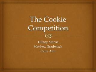 The Cookie Competition