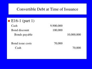 Convertible Debt at Time of Issuance