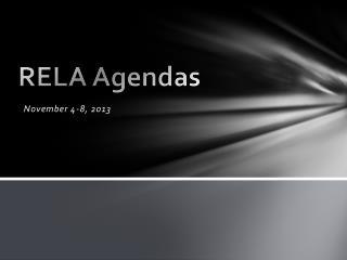 RELA Agendas