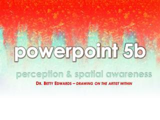 powerpoint 5b