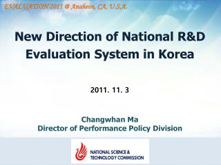New Direction of National R&D Evaluation System in Korea