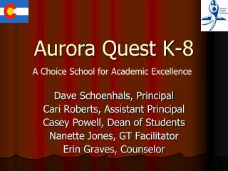 Aurora Quest K-8