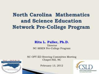 North Carolina   Mathematics and Science Education  Network Pre-College  Program