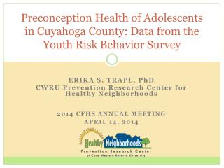 Preconception Health of Adolescents in Cuyahoga County: Data from the Youth Risk Behavior Survey