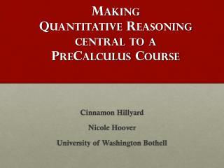 Making Quantitative  Reasoning central  to a PreCalculus Course