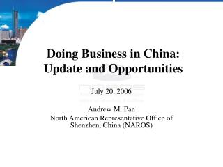 Doing Business in China: Update and Opportunities