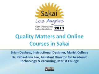 Quality Matters and Online Courses in Sakai
