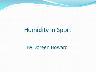 Humidity in Sport