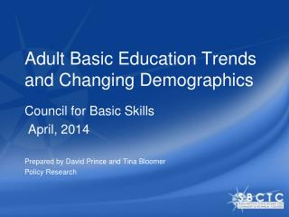 Adult Basic Education  Trends and Changing Demographi cs