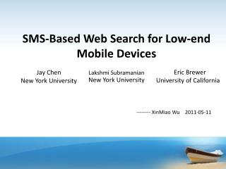 SMS-Based Web Search for Low-end Mobile Devices