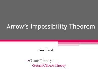 Arrow's Impossibility Theorem
