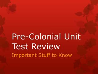 Pre-Colonial Unit Test Review