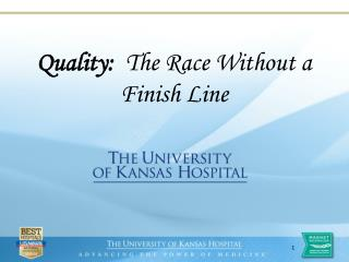 Quality:   The Race Without a Finish Line