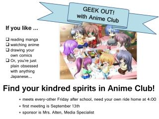 Find your kindred spirits in Anime Club!