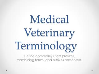 Medical Veterinary Terminology