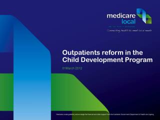 Outpatients reform in the Child Development Program