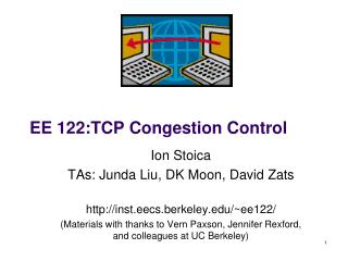 EE  122 :TCP Congestion Control