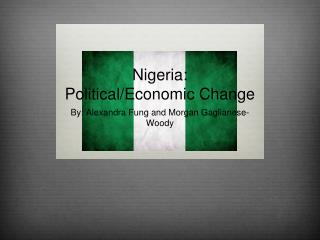 Nigeria: Political/Economic Change