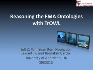 Reasoning the FMA Ontologies with TrOWL
