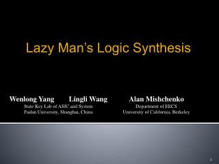 Wenlong Yang        Lingli Wang State Key Lab of ASIC and System Fudan University, Shanghai, China