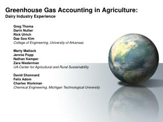 Greenhouse Gas Accounting in Agriculture: Dairy Industry Experience