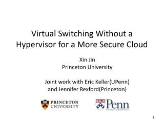 Virtual Switching Without a Hypervisor for a More Secure Cloud