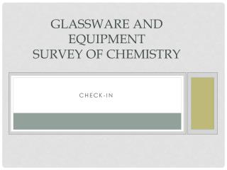 Glassware and Equipment Survey of Chemistry