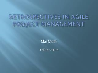 Retrospectives in Agile Project Management