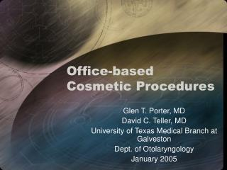 Office-based Cosmetic Procedures