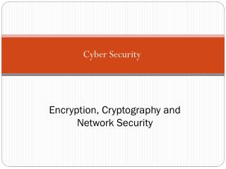 Encryption, Cryptography and Network Security