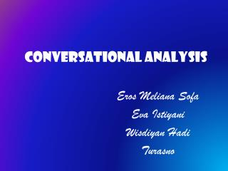 CONVERSATIONAL ANALYSIS