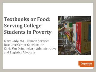 Textbooks or Food:  Serving College Students in Poverty