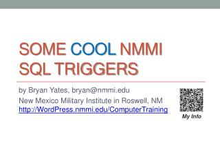 Some  cool  NMMI  SQL Triggers