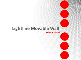 Lightline Movable Wall