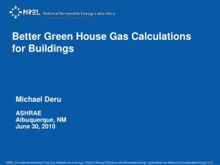Better Green House Gas Calculations for Buildings