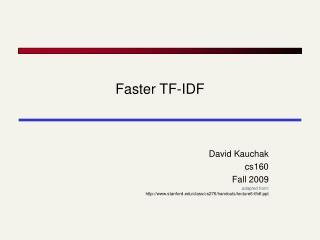 Faster TF-IDF