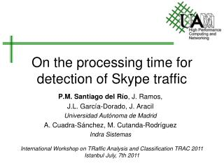 On the processing time for detection of Skype traffic